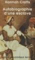 Couverture Autobiographie d'une esclave Editions Payot (Petite bibliothèque) 2007