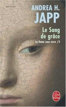Couverture La Dame sans terre, tome 3 : Le Sang de grâce