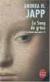 Couverture La Dame sans terre, tome 3 : Le Sang de grâce Editions Le Livre de Poche (Policier) 2007