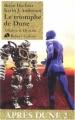 Couverture Après Dune, tome 2 : Le Triomphe de Dune Editions Robert Laffont (Ailleurs & demain) 2008