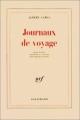 Couverture Journaux de voyage Editions Gallimard  (Blanche) 1978