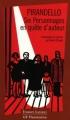 Couverture Six personnages en quête d'auteur Editions Flammarion (GF - Etonnants classiques) 2004