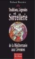 Couverture Traditions, légendes et sorcellerie de la Méditerranée aux Cévennes Editions de Borée 2004