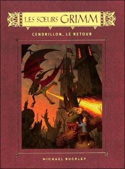 Couverture Les Soeurs Grimm, tome 5 : Cendrillon, le retour