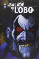 Couverture La Balade de Lobo Editions Urban Comics (DC Nemesis) 2014