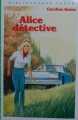 Couverture Alice détective Editions Hachette (Bibliothèque verte) 1981
