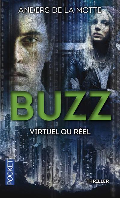 Couverture Le Jeu, tome 2 : Buzz, virtuel ou réel