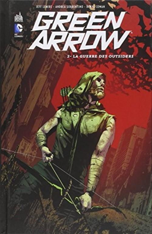 Couverture Green Arrow (Renaissance), tome 2 : La Guerre des Outsiders