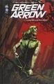 Couverture Green Arrow (Renaissance), tome 2 : La Guerre des Outsiders Editions Urban Comics (DC Renaissance) 2014
