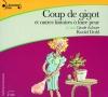 Couverture Coup de gigot et autres histoires à faire peur Editions Gallimard  (Ecoutez lire - Jeunesse) 2011