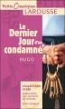Couverture Le Dernier Jour d'un condamné Editions Larousse (Petits classiques) 2006