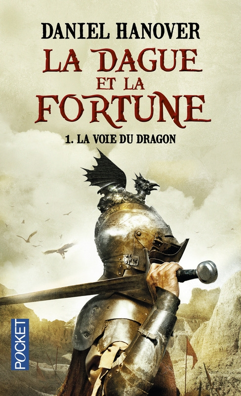 Couverture La Dague et la fortune, tome 1 : La voie du dragon