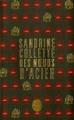 Couverture Des noeuds d'acier Editions Le Livre de Poche 2014