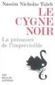 Couverture Le cygne noir : La puissance de l'imprévisible Editions Les belles lettres 2008