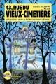 Couverture 43, rue du Vieux-cimetière, tome 3 : Jusqu'à ce que la morsure nous sépare Editions Albin Michel (Jeunesse - Witty) 2013