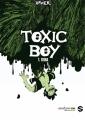 Couverture Toxic Boy, tome 1 : Siska Editions Sandawe 2014