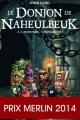 Couverture Le Donjon de Naheulbeuk (Romans), tome 0 : A l'aventure, compagnons Editions J'ai Lu (S-F) 2014
