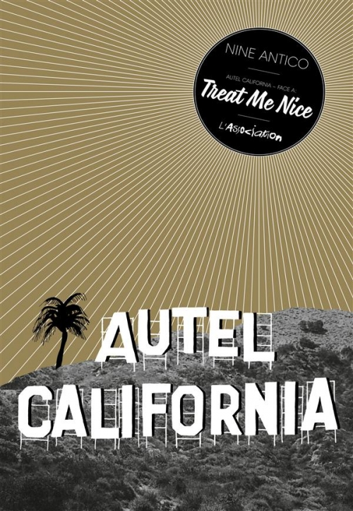 Couverture Autel California, tome 1 : Treat me nice