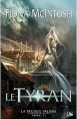 Couverture Valisar, tome 2 : Le tyran Editions Bragelonne 2012