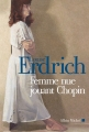Couverture Femme nue jouant Chopin Editions Albin Michel 2014