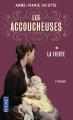 Couverture Les accoucheuses, tome 1 : La fierté Editions Pocket 2014