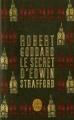 Couverture Les voies du bonheur / Le secret d'Edwin Strafford Editions Le Livre de Poche 2014