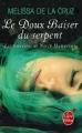 Couverture Les sorcières de North Hampton, tome 2 : Le doux baiser du serpent Editions Le Livre de Poche (Orbit) 2014