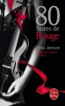Couverture Eighty Days, tome 3 : 80 Notes de rouge Editions Le Livre de Poche 2014
