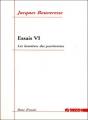Couverture Essais, tome 6 : Les lumières des positivistes Editions Agone  (Banc d'essais) 2012