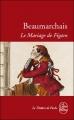Couverture Le Mariage de Figaro Editions Le Livre de Poche (Le Théâtre de Poche) 2009