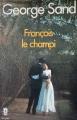 Couverture François le Champi Editions Le Livre de Poche (Classique) 1976