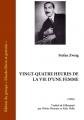 Couverture Vingt-quatre heures de la vie d'une femme Editions Ebooks libres et gratuits 2010