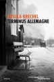 Couverture Terminus Allemagne Editions Carnets Nord 2014