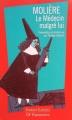 Couverture Le médecin malgré lui Editions Flammarion (GF - Etonnants classiques) 1999