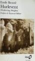 Couverture Les Hauts de Hurle-Vent / Les Hauts de Hurlevent / Hurlevent / Hurlevent des morts / Hurlemont Editions Folio  1994
