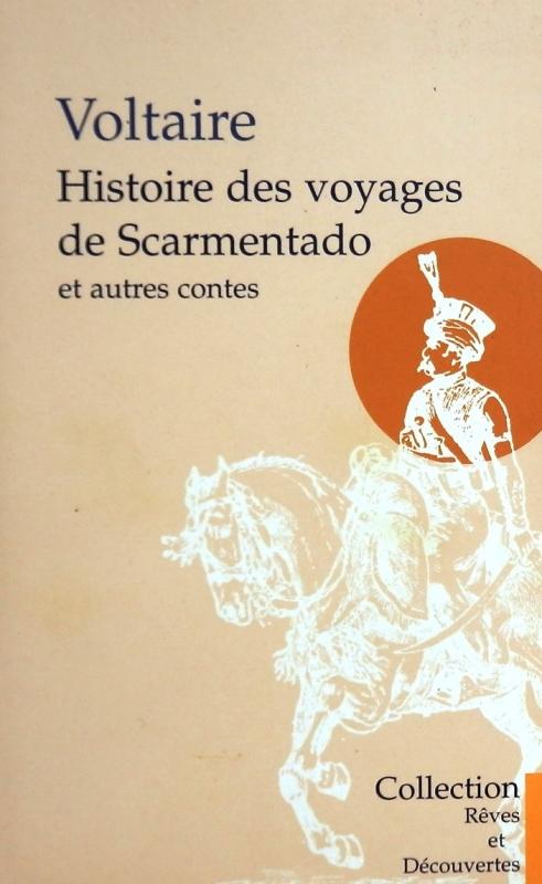 Couverture Histoire des voyages de Scarmentado et autres contes