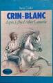 Couverture Crin-Blanc Editions Hachette (La galaxie) 1980