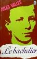 Couverture Le bachelier Editions Le Livre de Poche (Classique) 1977