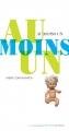 Couverture Au moins un Editions Actes Sud (Junior) 2014