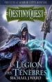 Couverture DestinyQuest : La Légion des ténèbres Editions Bragelonne 2013