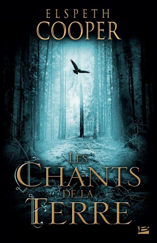 Couverture La Chasse sauvage, tome 1 : Les Chants de la Terre