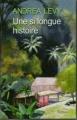 Couverture Une si longue histoire Editions France Loisirs 2011