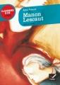 Couverture Histoire du chevalier Des Grieux et de Manon Lescaut / Manon Lescaut Editions Hatier (Classiques & cie - Lycée) 2011
