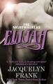 Couverture Le clan des Nocturnes, tome 3 : Elijah Editions Piatkus 2012