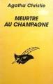 Couverture Meurtre au champagne Editions Librairie des  Champs-Elysées  (Le masque) 1995