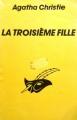 Couverture La troisième fille Editions Librairie des  Champs-Elysées  (Le masque) 1989