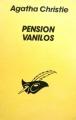 Couverture Pension Vanilos Editions Librairie des  Champs-Elysées  (Le masque) 1995