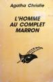 Couverture L'Homme au complet marron Editions Librairie des  Champs-Elysées  (Le masque) 1993
