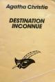 Couverture Destination inconnue Editions Librairie des  Champs-Elysées  (Le masque) 1990