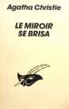 Couverture Le Miroir se brisa Editions Librairie des  Champs-Elysées  (Le masque) 1991